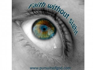 Faith Without Sight