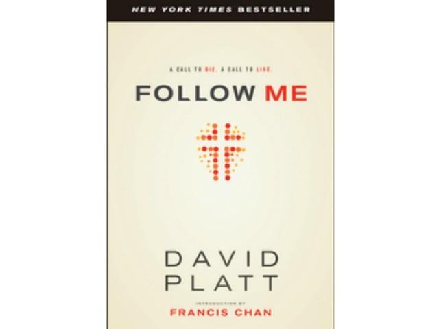 Book Review: Follow Me- David Platt