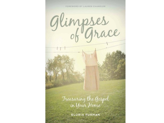 Book Review: Glimpses of Grace- Gloria Furman