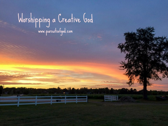 Worshipping a Creative God