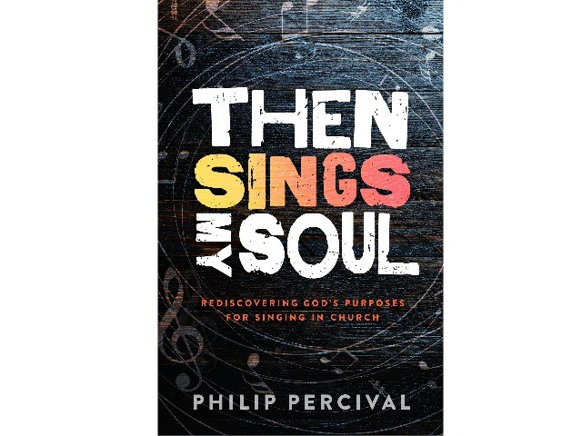 Book Review: Then Sings My Soul- Philip Percival