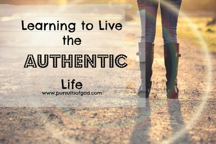 Learning to Live the Authentic Life