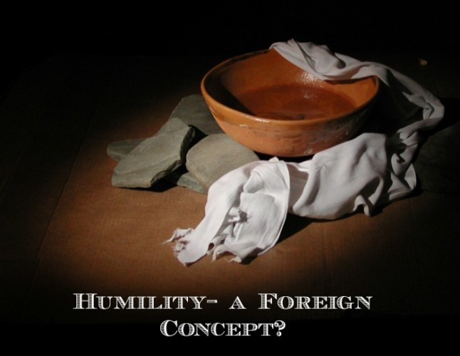 Humility- a foreign concept?