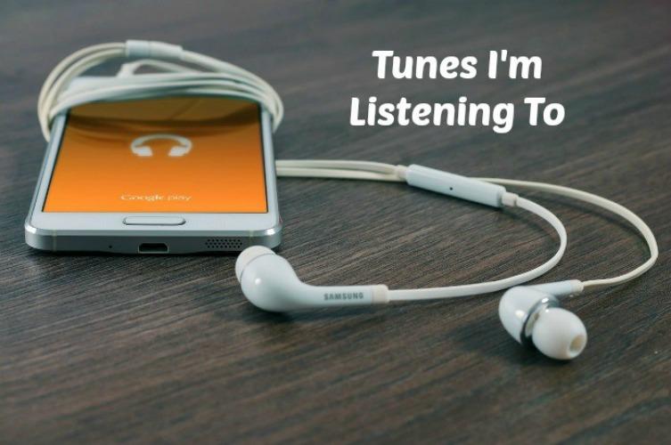 Tunes I'm Listening To