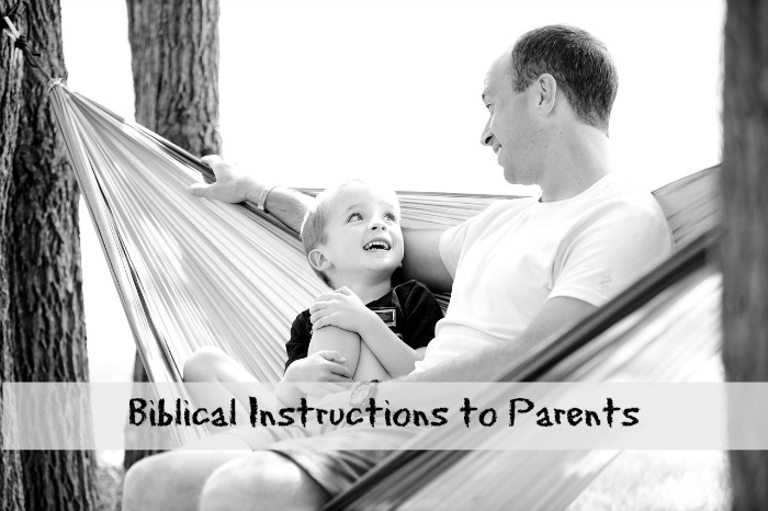 Biblical Instructions to Parents