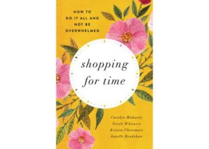 Book Review: Shopping for Time- Carolyn Mahaney, Nicole Whitacre, Kristin Chesemore & Janelle Bradsh...
