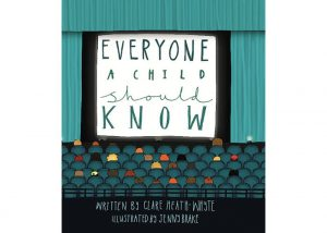 Children's Book Review: Everyone A Child Should Know- Clare Heath-Whyte (Writer), Jenny Brake (Illus...