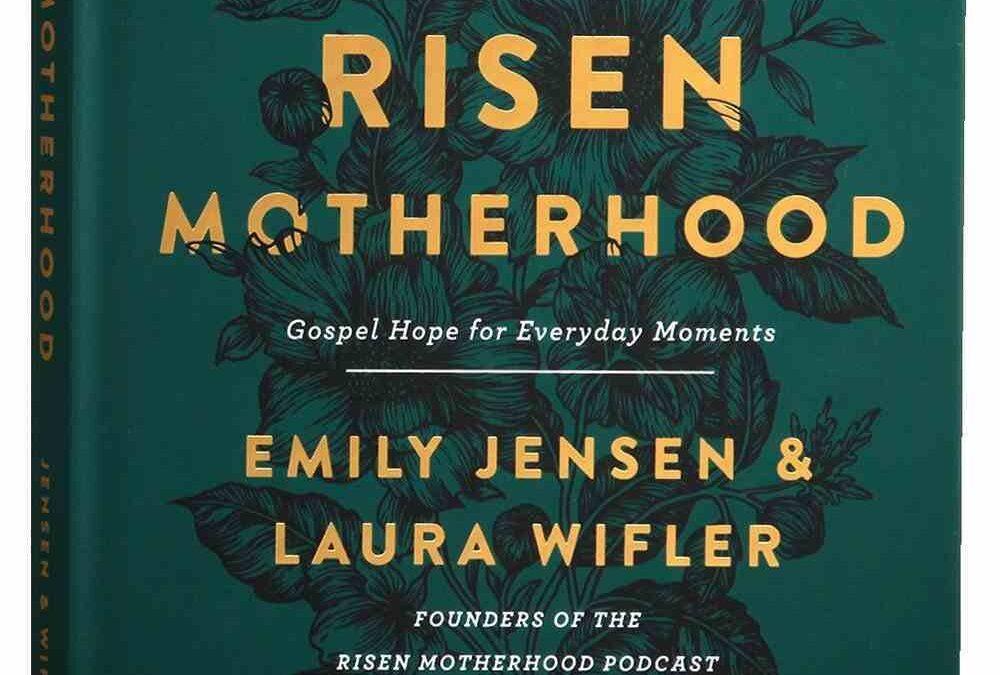 Desiring a Risen Motherhood